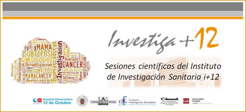 """Sesiones Investiga+12: """"Subtipos intrínsecos en cáncer de mama"""""""