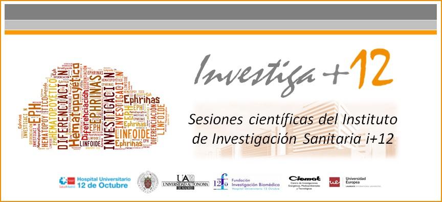 """Sesiones Investiga+12 """"Papel de Eph y Ephrinas en microambientes linfo-hematopoyéticos"""""""