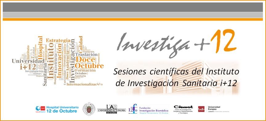 """Sesiones Investiga+12 """"Investigación traslacional en cáncer de pulmón"""""""