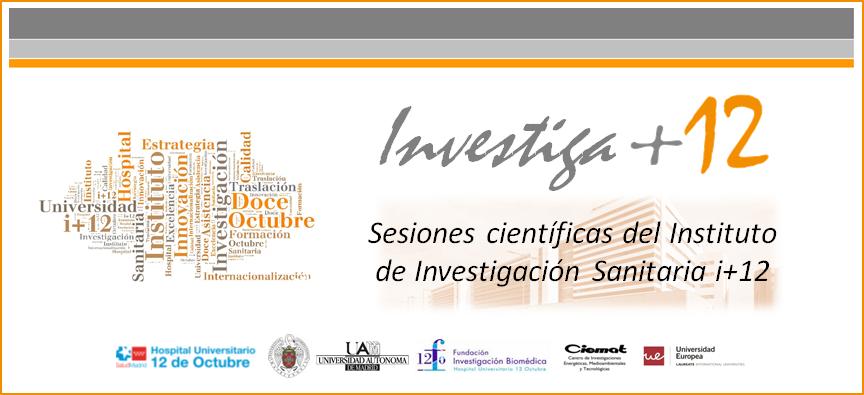 """Sesiones Investiga+12: """"Grupo de Investigación en Cuidados del i+12 – InveCuid"""""""