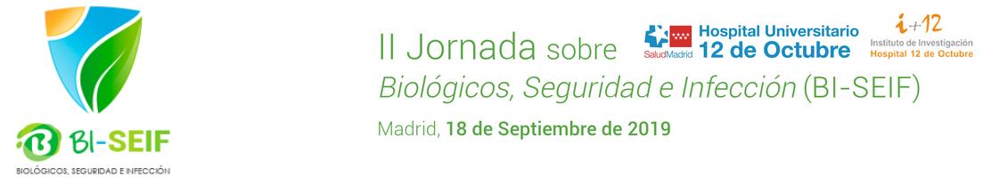 2ª Edición de la Jornada sobre Biológicos, Seguridad e Infección (BI-SEIF)