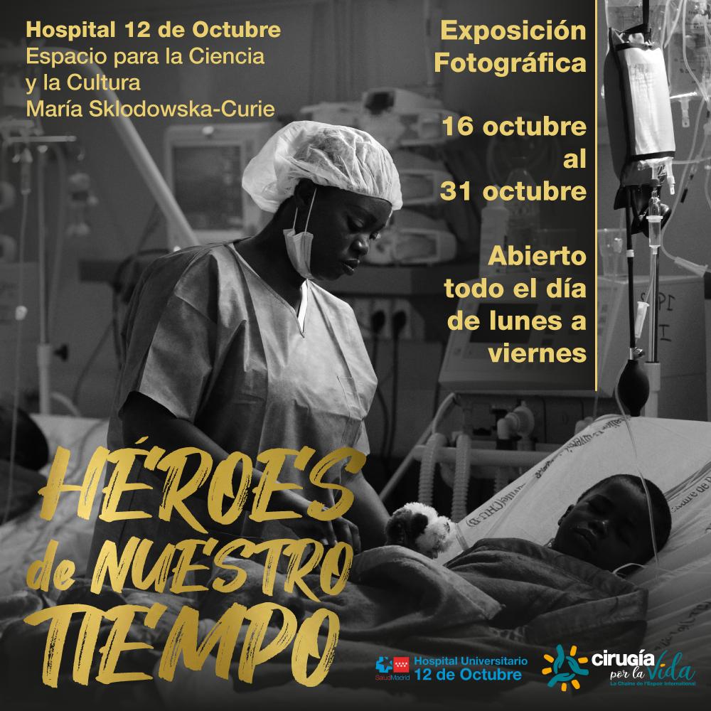 """Exposición Fotográfica """"Héroes de Nuestro Tiempo"""""""