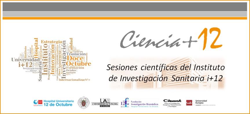 """Sesiones Ciencia+12: """"Presentación de la Acción Estratégica en Salud 2020"""""""