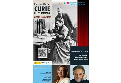 """Lectura Dramatizada de la vida de """"Pierre y Marie Curie. Ellos Mismos"""". Jueves 25 de marzo de 2021, 14:00 horas. Evento OnLine en directo."""