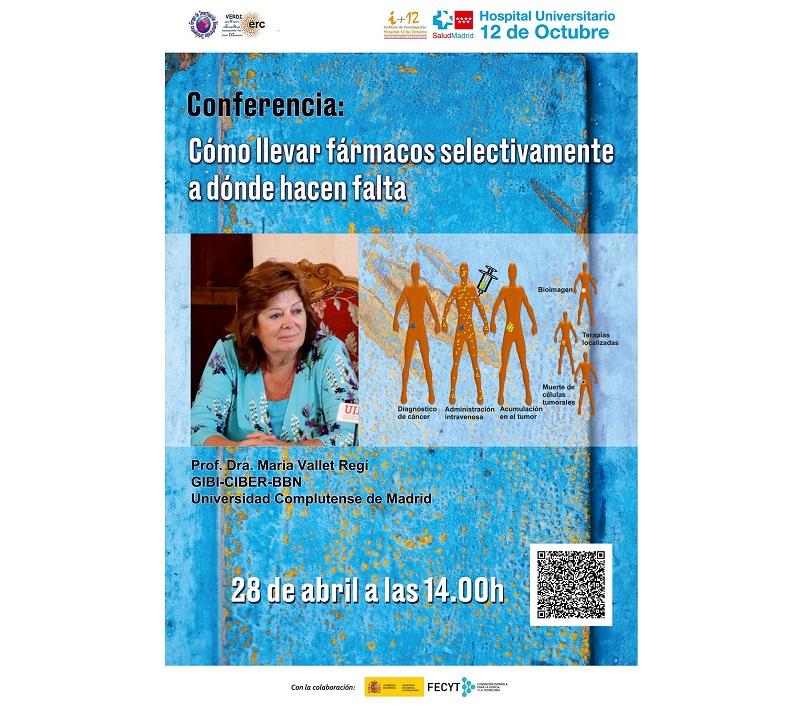 """Conferencia Dra. María Vallet Regí  """"Como llevar fármacos selectivamente a dónde hacen falta"""". Miércoles 28 de abril de 2021, a las 14:00 horas. Evento OnLine en directo."""