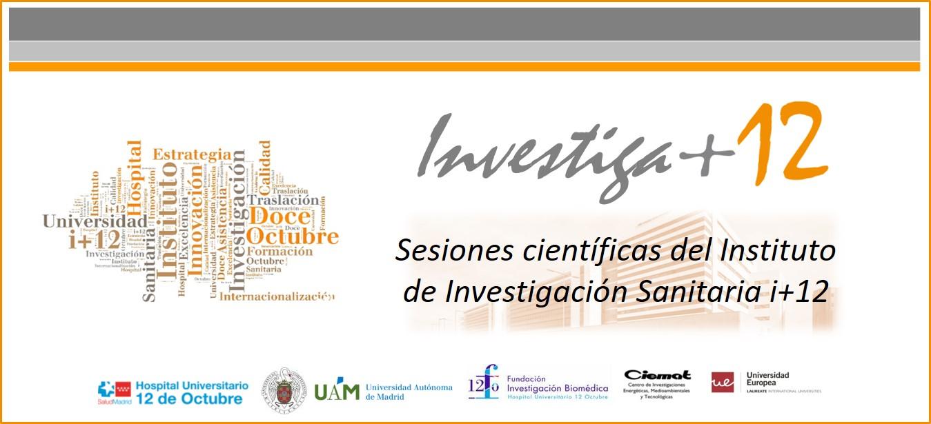 Sesión Virtual Investiga+12 – Claves para la salud: los procesos implicados en el envejecimiento acelerado. Miércoles 15 de septiembre de 2021 a las 13:30 horas.