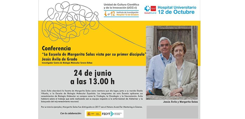 """Conferencia """"La Escuela de Margarita Salas vista por su primer discípulo"""".  Jueves 24 de junio de 2021 a las 13:00 h. Evento OnLine en directo."""