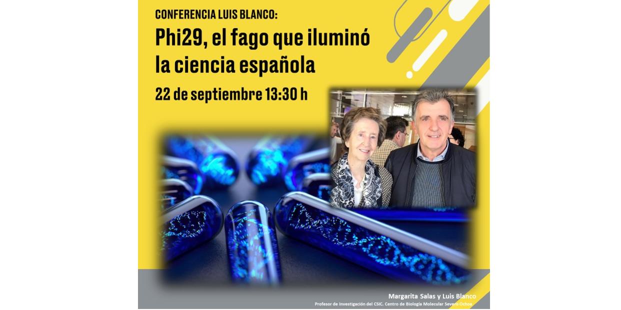 """Conferencia """"Phi29, el fago que iluminó la ciencia española"""".  Miércoles 22 de septiembre de 2021 a las 13:30 h. Evento OnLine en directo."""